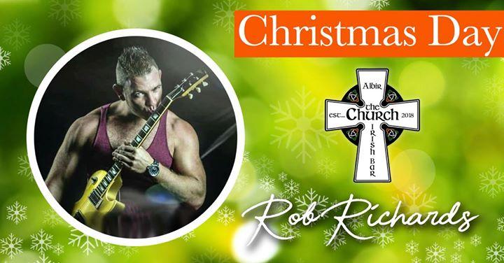 Live Music – Rob Richards – Christmas Day