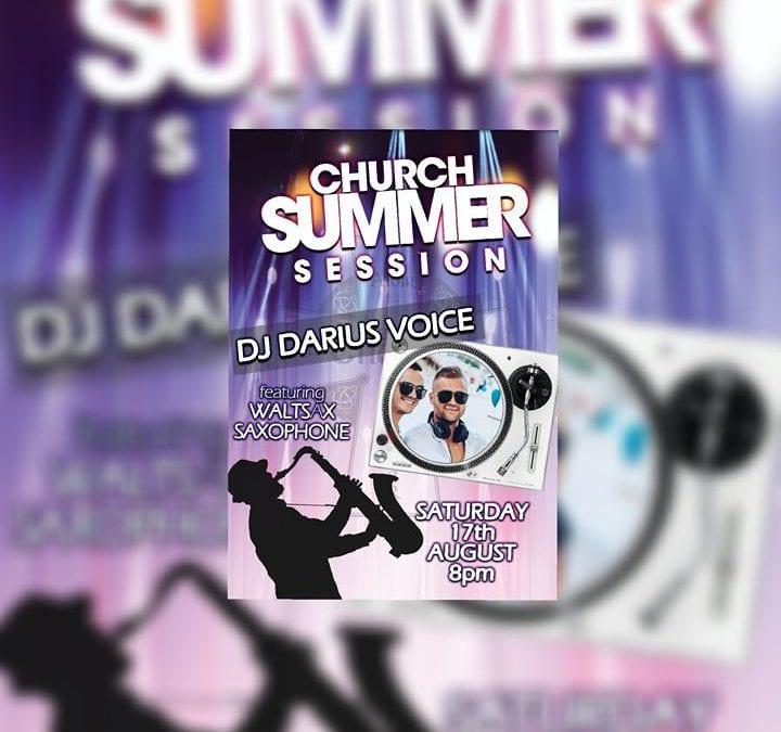 DJ Darius Voice & Waltsax – Church Summer Session!