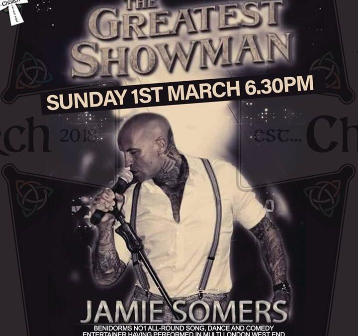 The Greatest Showman – Jamie Somers!
