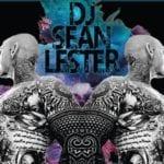 DJ Sean Lester & Guest